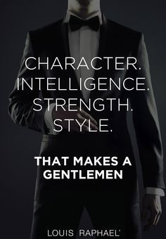 75 Great Motivational Quotes For The Modern Gentleman Gentleman Stil, True Gentleman, Catholic Gentleman, Gentleman Fashion, Inspirational Quotes About Strength, Motivational Quotes, Gentlemens Guide, Gentlemans Club, Men's Fitness