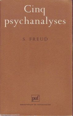 """#psychologie #psychanalyse : Cinq Psychanalyses - Freud. """"C'est à l'initiative de Freud que ces cinq histoires de cas ont été publiées en commun. La tradition psychanalytique a maintenu sous son titre et dans son unité cet ensemble de cas, quelle que soit la particularité de chacune de ses pièces, et ceci non sans raison : il s'agit d'un recueil dans lequel, depuis des décennies, les lecteurs vont puiser une inspiration qui ne se tarit pas (...) """""""