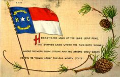 "Did you know that North Carolina is the only state with an official toast? ""Here's to the land of the longleaf pine..."" Seen here on a postcard from our collections. KMHM Acc. 2008.27.6.5"
