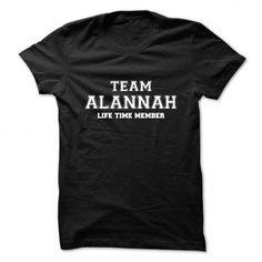 Cool Team ALANNAH, life time member T shirts