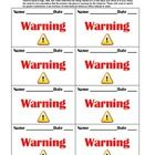 Behavior Management Warning Cards. $ Explain to your students when they come back to school at the beginning of the year that you will expect them to...