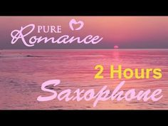 Romantic Saxophone Music Instrumental: 2014 Collection 1 (saxophone inst...