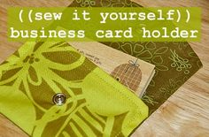 Business Card Holder. A good scrap fabric project.