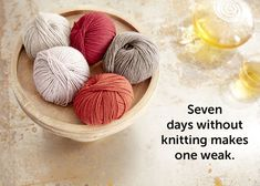 Seven days without makes one weak. Knitting, Quotes, Comic, Humor, Random, Crochet Patterns, Knitting And Crocheting, Threading, Sore Neck Muscles