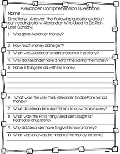 These are story comprehension questions for the story Alexander, Who Used to Be Rich Last Sunday. Sunday Activities, Teaching Activities, Teaching Ideas, First Grade Math, Second Grade, Teaching Money, Reading Response, Library Lessons, Readers Workshop
