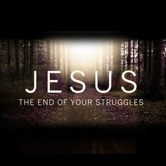 Jesus, the end of your struggles. Joseph Prince