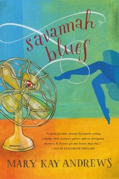 Savannah Blues by Mary Kay Andrews