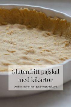 Glutenfritt pajskal baserat på kikärtor - Clean Eating by Annika Gourmet Recipes, Vegetarian Recipes, Healthy Recipes, Good Food, Yummy Food, Foods With Gluten, I Foods, Food Inspiration, Food Print