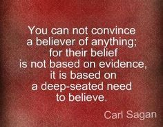 Been saying this for decades. Didn't know Sagan said it, too. Insufferably pleased with self. lol