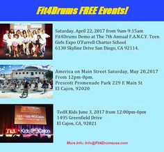 Upcoming  FREE Events & Demos! • • Saturday, April 22, 2017at 9am Fit4Drums Demo at The 7th Annual F.A.N.C.Y. Teen Girls Expo O'Farrell Charter School 6130 Skyline Drive San Diego, CA 92114. • • America  on Main Street  Saturday, May 20, 2017 From 12pm-8pm. Prescott Promenade Park229 E Main St El Cajon, 92020. • • TedX Kids June 3, 2017 from 12:00pm-6pm 1495 Greenfield Drive El Cajon, CA 92021. • • •  #fit4drums #fit4drumsusa #fitness #fitfam #fitspo #fit #fitspiration #cardio #health…