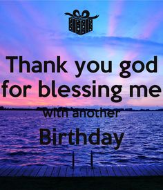 thank-you-god-for-blessing-me-with-another-birthday-6.png (600×700)