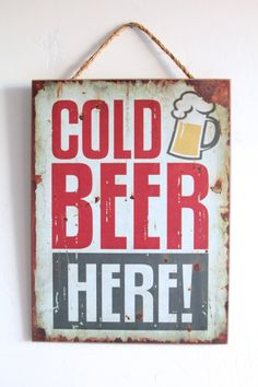 Cold Beer Here, Wooden Sign, Draft Beer or Bottle Beer Sign, Red and White, Bar Sign