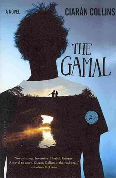 The Gamal by Ciaran Collins || Meet Charlie. People think he's crazy. But he's not. People think he's stupid. But he's not. People think he's innocent-- He's the Gamal. Charlie has a story to tell, about his best friends Sinéad and James and the bad things that happened. But he can't tell it yet, at least not till he's worked out where the beginning is.