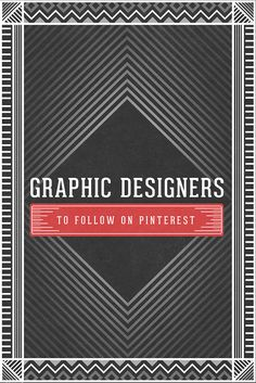 Daily Inspiration: 50 Graphic Designers To Follow On Pinterest