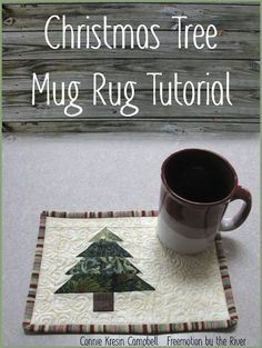 Free pattern tutorial for a cute little mug rug at Freemotion by the River: Christmas Tree Mug Rug Tutorial