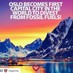 Repost @insprme #PositiveNews: #Oslo #Norway Becomes First Capital City in the World to Divest From #FossilFuels  via @ecowatch ---------------------------------- The City of Oslo has today become the first capital city in the world to ban investments in fossil fuels as it announced it will divest its $9 billion pension fund from coal oil and gas companies. Todays announcement follows a previous pledge in March to ban investment in coal. --------------- Lan Marie Nguyen Berg of the Green…
