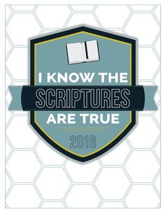 """Spoonful of Nonsense: 2016 Primary Theme- Free Printables! 2016 LDS Primary Theme: """"I Know The Scriptures Are True."""""""