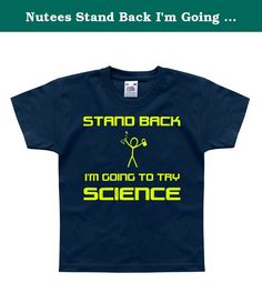 Nutees Stand Back I'm Going To Try Science Unisex Kids T Shirts - Navy 5/6 Years. Size Chart: Kid sizes 1-2 measurements are: width: 29cm, length:35cm Kid sizes 2-3 measurements are: width: 33cm, length:39cm Kid sizes 3-4 measurements are: width: 37cm, length:43cm Kid sizes 5-6 measurements are: width :39cm , length:47 cm Kid sizes 7-8 measurements are: width :43cm , length:54 cm Kid sizes 9-11 measurements are; width:44.5cm, length:57 cm Kid sizes 12-13 measurements are; width:45.72cm...