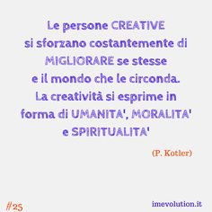 Persone creative e creatività - http://www.messaggi-online.it/creativita-kotler/