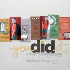 You Did It...Last Day of School Layout