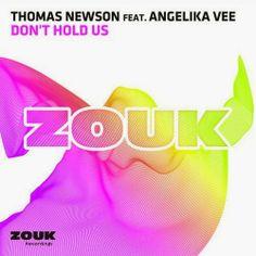 Thomas Newson feat. Angelika Vee – Don't Hold Us