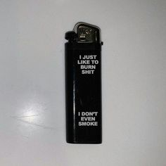 This lighter has a Text says : I just like to burn shit , I dont even smoke. Bad Girl Aesthetic, Aesthetic Grunge, Quote Aesthetic, Aesthetic Pictures, Rauch Fotografie, Malboro, Cigarette Aesthetic, Cool Lighters, Cool Ideas