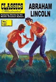 Classic Illustrated Comics in numeracle order | Abraham Lincoln - Classics Illustrated #142 (NOOK Comics with Zoom ...