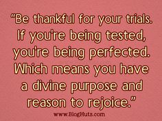Be Thankful For Your Trails