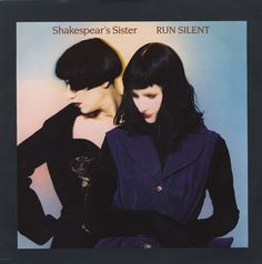 Shakespears Sister Run Silent records, LPs and CDs Shakespears Sister, Siobhan Fahey, 80s Fashion Icons, Great Albums, Vintage Vinyl Records, Music Download, Lps, Shakespeare, Rock And Roll