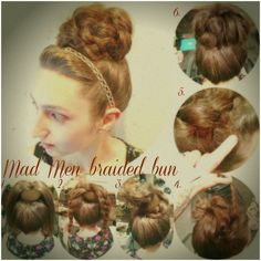 How To Hair - DIY Hair Resource From How To Hair Girl | Mad Men braided bun.