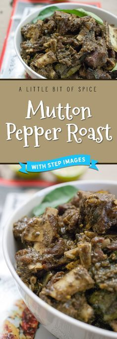 Mutton pieces cooked and roasted with pepper and spices. It tastes great along with porotta, any sort of rice variants ( ghee rice, pulao, normal rice) and any Indian bread