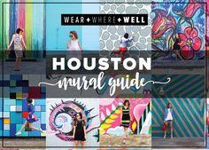 Wear Where Well Houston Mural Guide header