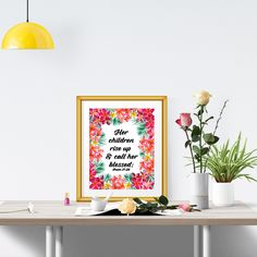 """Proverbs 31 Mothers Day printable Scripture art quote """"Her children rise up and call her blessed"""" 8x10 Bible verse art floral flowers by JoyfulHeartDesign on Etsy https://www.etsy.com/listing/232337896/proverbs-31-mothers-day-printable"""