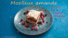 Recette moelleux amandes fruits rouges