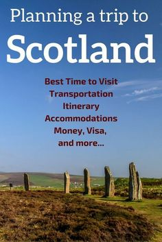 A detailed guide to Plan your Trip to Scotland including: - Best Time to Visit Scotland - Scotland Itinerary suggestions - Transportation in Scotland - Scotland Accommodations - Money, Visa, and other useful tips for a Scotland Road Trip - and more... Get ready to book and travel Scotland !