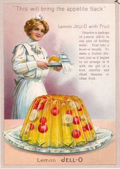 """""""This Will Bring The Appetite Back"""" ~ Jell-O"""