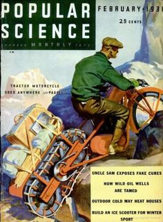 Front Cover of Popular Science Magazine February 1 1931 Sience Fiction, Side Car, Science Magazine, Concept Motorcycles, Motorcycle Style, Motorcycle Camping, Popular Mechanics, Metal Projects, Cool Posters