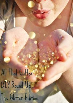 All That Glitter: DIY Round Up, The Glitter Edition.... So many things I can cover in glitter! Especially love the fake fruit idea!