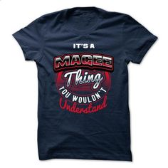 ITS A MAGEE THING ! YOU WOULDNT UNDERSTAND - #cheap hoodies #the first tee. ORDER NOW => https://www.sunfrog.com/Valentines/ITS-A-MAGEE-THING-YOU-WOULDNT-UNDERSTAND.html?id=60505