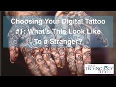 """Before you post: What will this look like to a stranger?    In today's Tech Tip Chet Davis - Your Technology Tutor shares the first of five videos focused on Choosing Your Digital Tattoo.   Today """"What does this look like to a stranger?"""".  Your digital tattoo, or digital footprint is something you create every time you share some on social media today - and it will be view-able by many people in the months and years to come."""