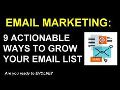 Email Marketing: 9 Actionable Ways to Grow Your List Marketing Tactics, Email Marketing, Your Email, Email List, Youtube, Tips, Youtubers, Youtube Movies