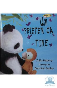 Un prieten ca tine - Julia Hubery Rupaul, Ursula, Panda Bear, Childrens Books, Animals, Libros, Children Books, Animaux, Kid Books