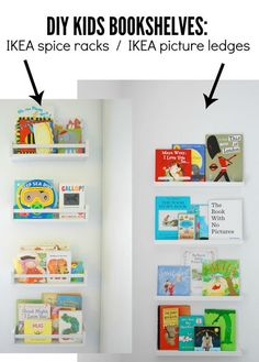 How To Use IKEA Spice Racks For Books (or the easiest DIY wall mounted bookshelf) - THE SWEETEST DIGS IKEA picture ledges as bookshelves - perfect for displaying board books in a kids room! Comparison of IKEA spice racks vs IKEA Ribba picture ledges. Ikea Kids Bookshelf, Nursery Bookshelf, Bookshelf Ideas, Bookshelf Wall, Book Shelf For Nursery, Book Shelf Kids Room, Bookshelves For Kids, Childrens Book Shelves, Spice Rack Bookshelves