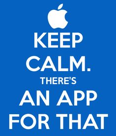 Keep calm there's an app for that.