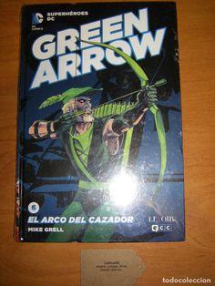GREEN ARROW. EL ARCO DEL CAZADOR. DC CÓMICS (Tebeos y Comics - Comics otras Editoriales Actuales)