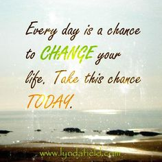 Everyday is a chance… Inspirational Memes, Motivational, Brand New Day, You Changed, Favorite Quotes, Teen, Wisdom, Thoughts, Sayings