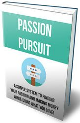 Passion Pursuit http://www.plrsifu.com/passion-pursuit/ eBooks, Give Away, Master Resell Rights, Niche eBooks #Passion Everyone has a passion. It often manifests during childhood and is pursued through play or it is stumbled upon as we age but almost immediate put aside for more practical things like work and building a family. Children are free to actively pursue