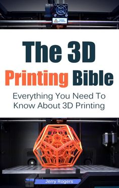 3D Printing Bible Kindle Book