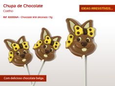Chupas de Chocolate!