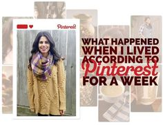 What Happened When I Lived According To The Pinterest Popular Page#.bvlddGB5pw#.bvlddGB5pw